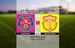 VIDEO Highlights: CLB Sài Gòn 3-0 DNH Nam Định (Vòng 10 LS V.League 1-2020)