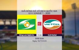 VIDEO Highlights: Sông Lam Nghệ An 1-2 CLB Viettel (Vòng 10 V.League 2020)