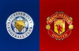 Lịch thi đấu, bảng xếp hạng Ngoại hạng Anh hôm nay: Tâm điểm Leicester – Man Utd, Chelsea – Wolves