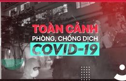 Toàn cảnh phòng chống COVID-19 ngày 4/8: Hà Nội thiếu kit test vì người về từ Đà Nẵng quá đông