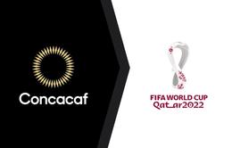 CONCACAF thay đổi format vòng loại World Cup 2022