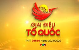 Đừng bỏ lỡ chương trình Hòa nhạc Giai điệu Tổ quốc (20h10, 22/8, VTV1)