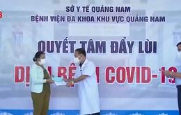 Quảng Nam: Thêm 11 bệnh nhân mắc Covid-19 được xuất viện