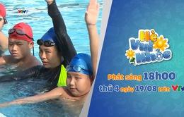 Hè vui khỏe số 16: Bạn đã thành thục kỹ năng bơi ngửa chưa?