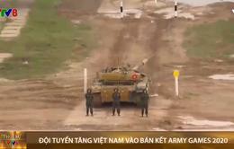 Đội tuyển xe tăng Việt Nam đã lọt vào vòng bán kết Army Games 2020 tại Nga