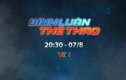 Bình luận thể thao ngày 7/8/2020: V.League 2020 tạm dừng và chuyện những đội bóng xin bỏ giải! (20h30 trên VTV1)
