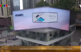 Huawei không còn khả năng sản xuất chip hiện đại nhất