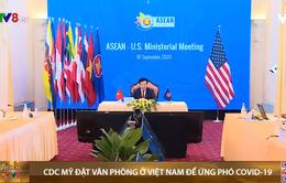 CDC-Mỹ mở văn phòng Đông Nam Á tại Việt Nam để ứng phó dịch COVID-19