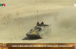 Căng thẳng biên giới giữa Ấn Độ và Trung Quốc tái bùng phát