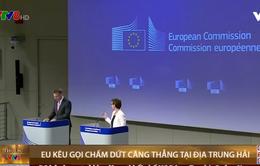 EU kêu gọi chấm dứt căng thẳng tại Địa Trung Hải