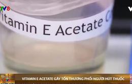 Mối liên quan giữa vitamin E Acetate với bệnh tổn thương phổi