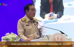 Thái Lan công bố mục tiêu phát triển kinh tế xã hội 2 năm tới