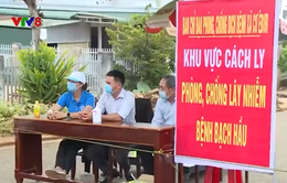 Đắk Lắk cách ly 300 hộ dân do có ca mắc bạch hầu
