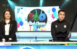 """Gặp gỡ 2 khách mời Bùi Hoàng Việt Anh và Nguyễn Thu Hoài trong ngày sinh nhật """"360 độ thể thao"""""""