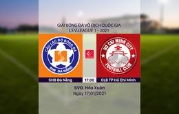 VIDEO Highlights: SHB Đà Nẵng 1-0 CLB TP Hồ Chí Minh (Vòng 1 LS V.League 1-2021)