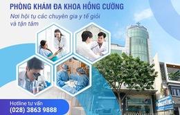 Phòng khám Hồng Cường: Nơi hội tụ các chuyên gia y tế giỏi và tận tâm