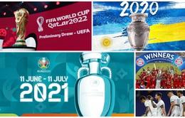 Những sự kiện bóng đá quốc tế nổi bật trong năm 2021