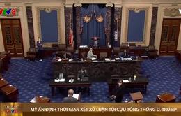 Thượng viện Mỹ ấn định thời gian xét xử luận tội cựu Tổng Thống Trump