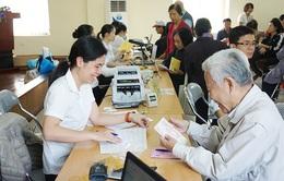 Chi trả hai tháng lương hưu, trợ cấp BHXH trước Tết Nguyên đán Tân Sửu