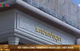 Tết trên công trình hữu nghị Lào- Việt Nam