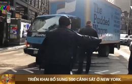 Mỹ: Triển khai bổ sung 500 cảnh sát ở New York