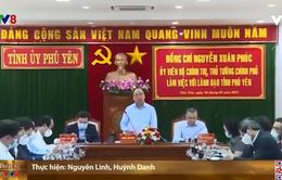 Thủ tướng Chính phủ làm việc với lãnh đạo chủ chốt tỉnh Phú Yên