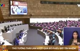 Thủ tướng Thái Lan vượt qua cuộc bỏ phiếu tín nhiệm