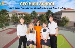 CEO High School xây dựng chương trình đào tạo toàn diện dành riêng cho học sinh THPT