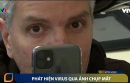 Phát hiện nhanh virus qua ảnh chụp mắt