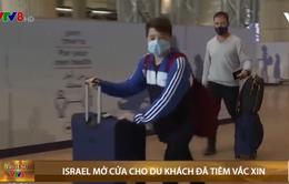 Israel mở cửa cho du khách đã tiêm vaccine