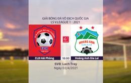 VIDEO Highlights: CLB Hải Phòng 0-2 HAGL (Vòng 7 LS V.League 1-2021)