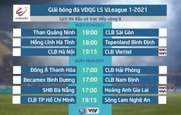 Lịch thi đấu và trực tiếp vòng 8 V.League 2021: Tâm điểm CLB Hà Nội - Viettel, SHB Đà Nẵng - HAGL