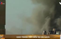 Giao tranh tiếp diễn tại dải Gaza