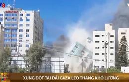 Xung đột tại dải Gaza leo thang khó lường