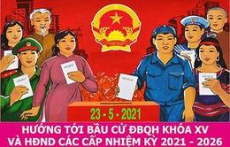 Tập trung tổ chức thành công bầu cử ĐBQH khóa XV và đại biểu HĐND các cấp nhiệm kỳ 2021 - 2026