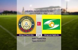 VIDEO Highlights: Đông Á Thanh Hóa 1-0 Sông Lam Nghệ An (Vòng 12 LS V.League 1-2021)