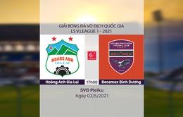 VIDEO Highlights: Hoàng Anh Gia Lai 2-2 Becamex Bình Dương (Vòng 12 LS V.League 1-2021)