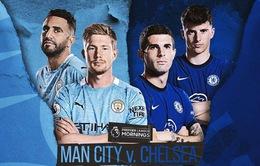 Man City vs Chelsea: Nhận định trước trận chung kết Champions League lịch sử (2h00 ngày 30/5)