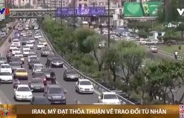 Iran, Mỹ đạt thỏa thuận về trao đổi tù nhân và ngừng đóng băng tài sản