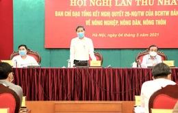 Chuẩn bị tổng kết Nghị quyết về nông nghiệp, nông dân, nông thôn