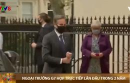 Hội nghị ngoại trưởng G7 họp trực tiếp lần đầu tiên