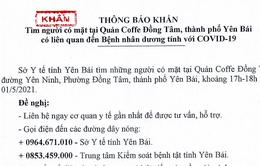 Yên Bái: Tìm người đến quán Coffe Đồng Tâm liên quan ca bệnh COVID-19