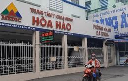 Trung tâm y khoa Hòa Hảo TP Hồ Chí Minh tạm dừng tiếp nhận bệnh nhân