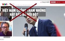 Vạch trần âm mưu thâm độc, xuyên tạc về con đường đi lên chủ nghĩa xã hội của Việt Nam