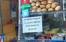 """Hàng quán Hà Nội nghiêm túc bán hàng mang đi, một số nơi đóng cửa """"nghỉ dịch"""""""