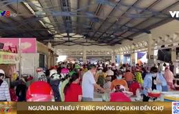 Người dân Tuy Hoà thiếu ý thức chống dịch khi đi chợ
