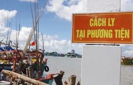 Cà Mau: Cách ly tại tàu cá hơn 100 thuyền viên