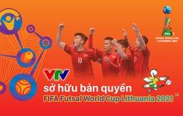 VTV sở hữu bản quyền truyền thông và là đơn vị phát sóng chính thức VCK FIFA Futsal World Cup Lithuania 2021™