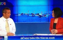 """""""Đối với ngư dân Việt Nam, Hoàng Sa và Trường Sa là vườn rau, ao cá"""""""
