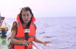 Phóng viên VTV4 kể chuyện tác nghiệp tại Biển Đông - Cơ hội hiếm và quý trong đời làm nghề